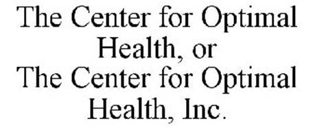 THE CENTER FOR OPTIMAL HEALTH, OR THE CENTER FOR OPTIMAL HEALTH, INC.
