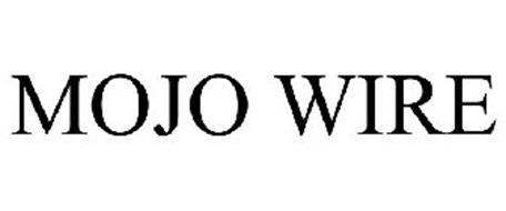 MOJO WIRE