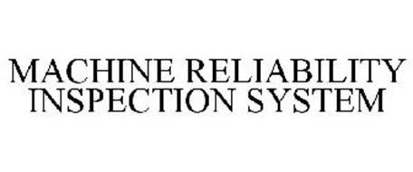 MACHINE RELIABILITY INSPECTION SYSTEM