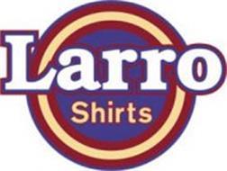 LARRO SHIRTS