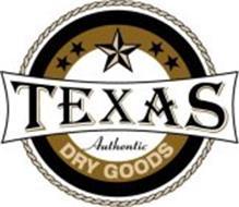TEXAS AUTHENTIC DRY GOODS