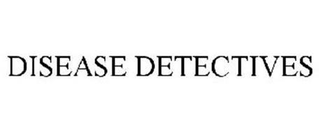 DISEASE DETECTIVES