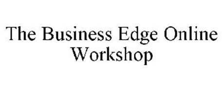 THE BUSINESS EDGE ONLINE WORKSHOP