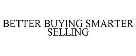 BETTER BUYING SMARTER SELLING
