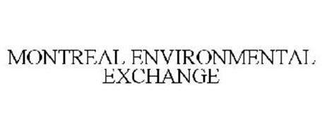 MONTREAL ENVIRONMENTAL EXCHANGE