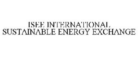 ISEE INTERNATIONAL SUSTAINABLE ENERGY EXCHANGE