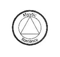 MYSTIC ROMANCE