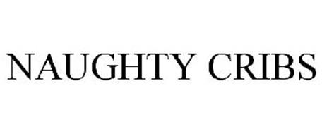 NAUGHTY CRIBS