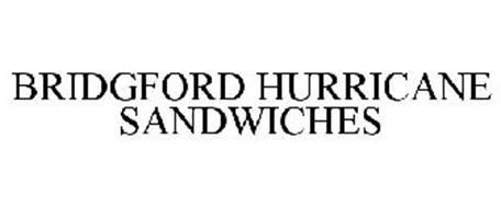 BRIDGFORD HURRICANE SANDWICHES