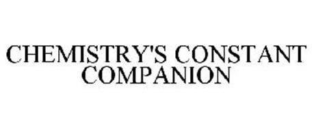 CHEMISTRY'S CONSTANT COMPANION