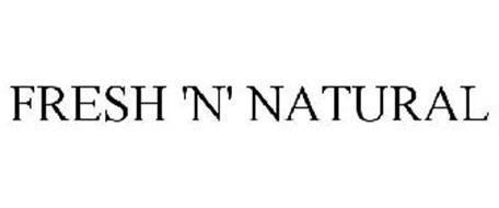 FRESH 'N' NATURAL