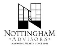 N NOTTINGHAM · ADVISORS · MANAGING WEALTH SINCE 1981