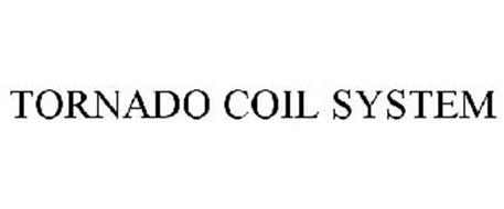 TORNADO COIL SYSTEM