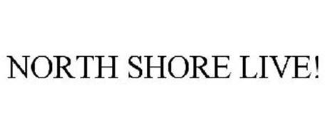 NORTH SHORE LIVE!