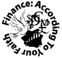 FINANCE ACCORDING TO YOUR FAITH $