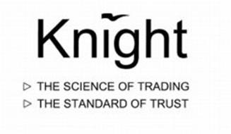 KNIGHT THE SCIENCE OF TRADING THE STANDARD OF TRUST