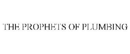 THE PROPHETS OF PLUMBING