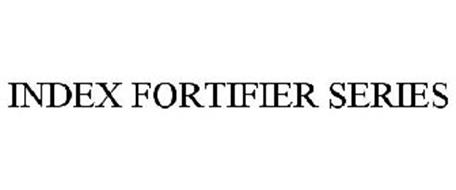 INDEX FORTIFIER SERIES