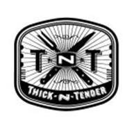 TNT THICK-N-TENDER