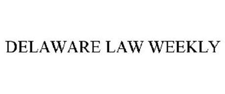 DELAWARE LAW WEEKLY
