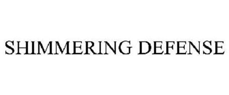 SHIMMERING DEFENSE