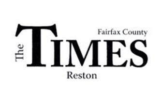 THE TIMES FAIRFAX COUNTY RESTON
