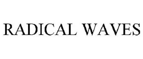 RADICAL WAVES