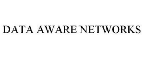DATA AWARE NETWORKS