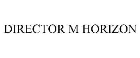 DIRECTOR M HORIZON