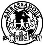 AMBASSADORS FOR CHILDREN
