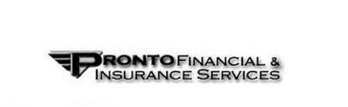 PRONTO FINANCIAL & INSURANCE SERVICES