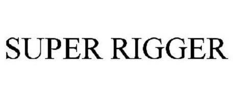 SUPER RIGGER