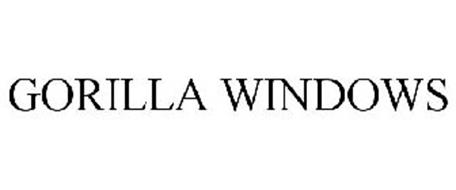GORILLA WINDOWS