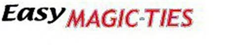 EASY MAGIC-TIES