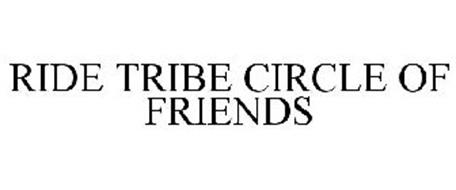RIDE TRIBE CIRCLE OF FRIENDS