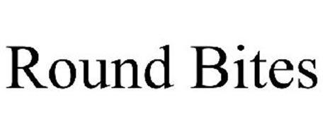 ROUND BITES