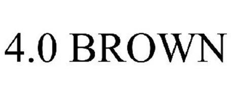 4.0 BROWN
