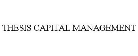 THESIS CAPITAL MANAGEMENT
