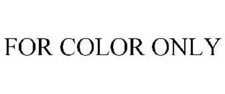 FOR COLOR ONLY