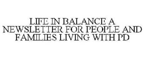 LIFE IN BALANCE A NEWSLETTER FOR PEOPLEAND FAMILIES LIVING WITH PD
