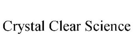 CRYSTAL CLEAR SCIENCE