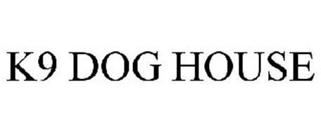 K9 DOG HOUSE