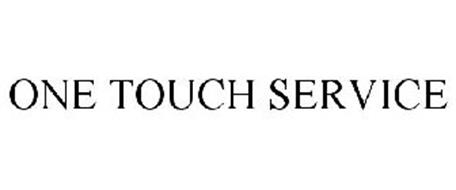 ONE TOUCH SERVICE