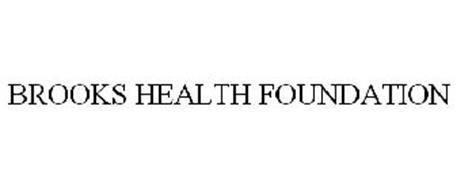 BROOKS HEALTH FOUNDATION