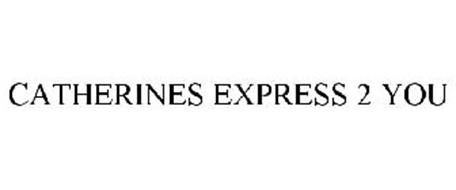 CATHERINES EXPRESS 2 YOU