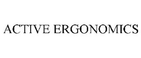 ACTIVE ERGONOMICS