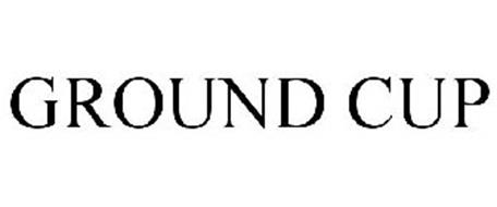GROUND CUP