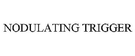 NODULATING TRIGGER