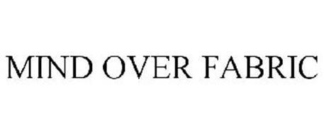 MIND OVER FABRIC