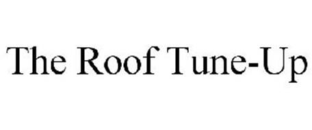 THE ROOF TUNE-UP